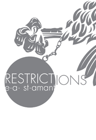 Restrictions by E A St Amant